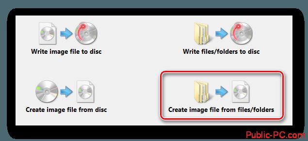 Жмём кнопку создания образа из файлов и папок в ImgBurn
